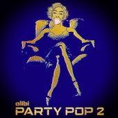 Party Pop, Vol. 2 de Alibi Music