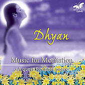 Dhyan - Music for Meditation by Various Artists