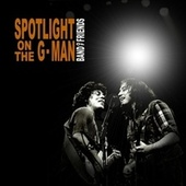Spotlight on the G Man by Band Of Friends