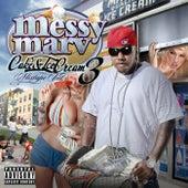 Cake and Ice Cream Mixtape Vol. 3 by Messy Marv