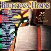 Bluegrass Hymns 25 Gospel Classics by Various Artists