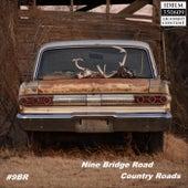Country Roads fra Nine Bridge Road
