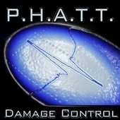 Damage Control by P.H.A.T.T.