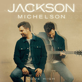 Love High by Jackson Michelson