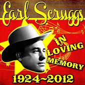 In Loving Memory (1924-2012) de Earl Scruggs