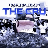 The Cru (feat. Baby Houston) by Trae