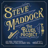 The Blues Project by Steve Maddock
