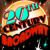 20th Century Broadway von Various Artists