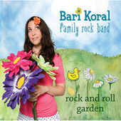 Rock and Roll Garden by Bari Koral