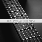 Dear Hearts And Gentle People von Various Artists