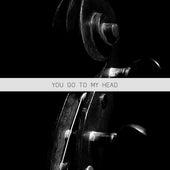 You Go to My Head de Various Artists