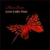 Love Calls Time de Maria Daines