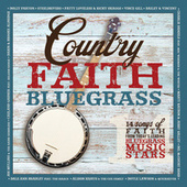 Country Faith Bluegrass by Various Artists