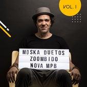 Moska Duetos Zoombido: Nova Mpb, Vol. 1 de Paulinho Moska