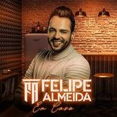 Em Casa de Felipe Almeida