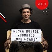 Moska Duetos Zoombido: Mpb + Samba, Vol. 1 by Paulinho Moska