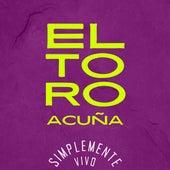 Simplemente Vivo (Cover) de El Toro Acuña