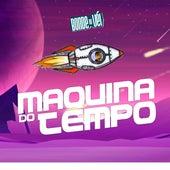Maquina do Tempo (Cover) von Bonde do Véi
