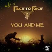 You and Me (Original Mix) de Face to Face