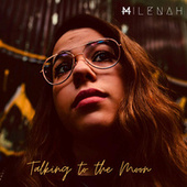 Talking to the Moon de Milenah