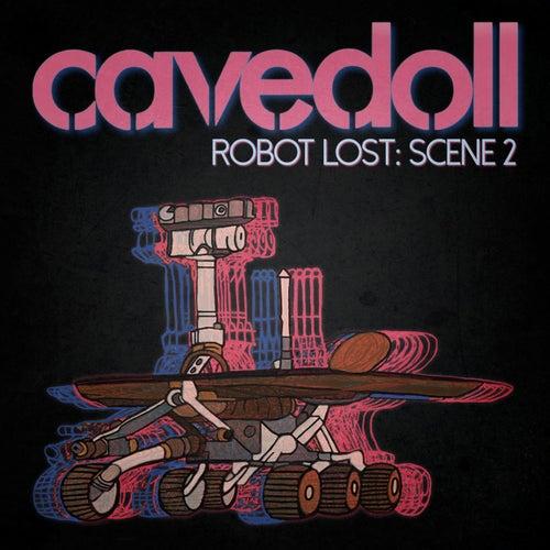 Robot Lost: Scene 2 de Cavedoll