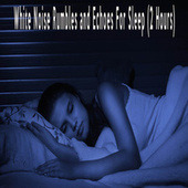 White Noise Rumbles and Echoes For Sleep (2 Hours) by Color Noise Therapy