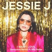 I Want Love (twocolors Remix) by Jessie J
