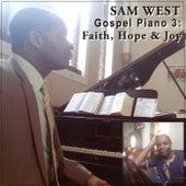 Gospel Piano 3: Faith, Hope, & Joy de Sam West