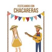 Festejando con Chacareras de Various Artists