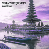 Stream Frequencies: Aural Rivers fra Relaxing Music Therapy