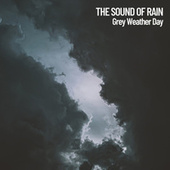 The Sound of Rain: Grey Weather Day de Massage Tribe