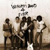 Warumpi Band 4 Ever by Warumpi Band