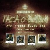 Taca o Bumbum (Papatracks#6) [feat. L7NNON] de N.O.G.