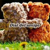 Dial del amigo by Various Artists