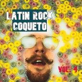 Latin Rock Coqueto Vol. 4 de Various Artists