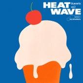 Bluewerks Vol. 3: Heat Wave by Bluewerks