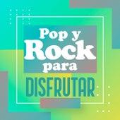 Pop y Rock para disfrutar de Various Artists