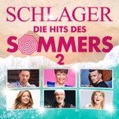 Schlager - Die Hits des Sommers 2 von Various Artists