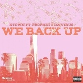We Back Up by Ktown