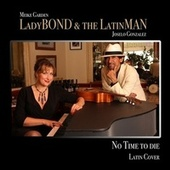 No Time to Die (Latin Cover) by Meike Garden - LadyBOND