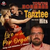 Tanztee Hits: Die Erste (Live an der Pop-Orgel - Musik zum Schwofen & Träumen) de Torsten Hohmann