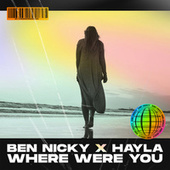 Where Were You by Ben Nicky