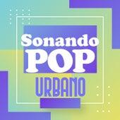 Sonando Pop Urbano de Various Artists