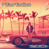 I Want You Back by DJ Muffin