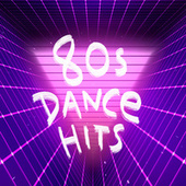 80s Dance Hits by Various Artists