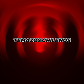 Temazos Chilenos de Various Artists