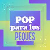 Pop para los peques de Various Artists