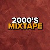 2000's Mixtape fra Various Artists