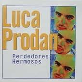 Perdedores Hermosos (Remastered 2021) de Luca Prodan