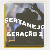Sertanejo Geração Z de Various Artists